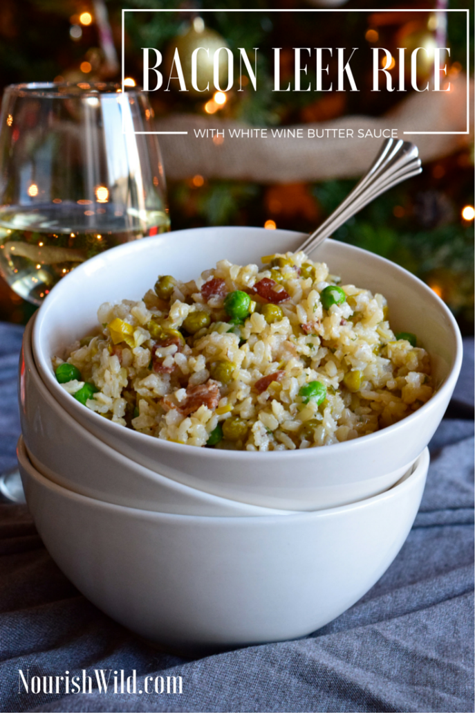 Bacon Leek Rice with White Wine Butter Sauce Nourish Wild