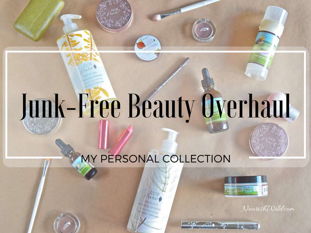 Junk-Free Beauty Overhaul -- If you're someone who is concerned with what you put in your body, you should also be paying attention to what you put on your body.